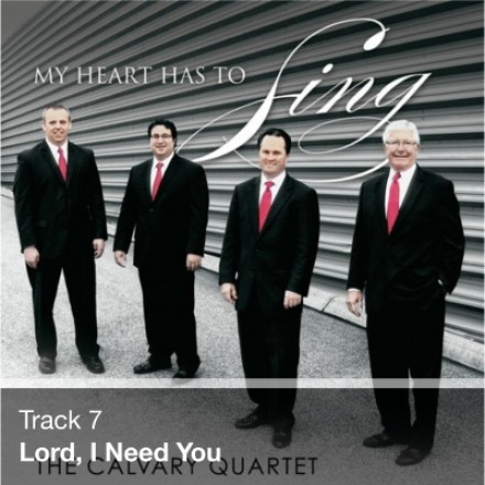 Track 07 - Lord, I Need You (Download)