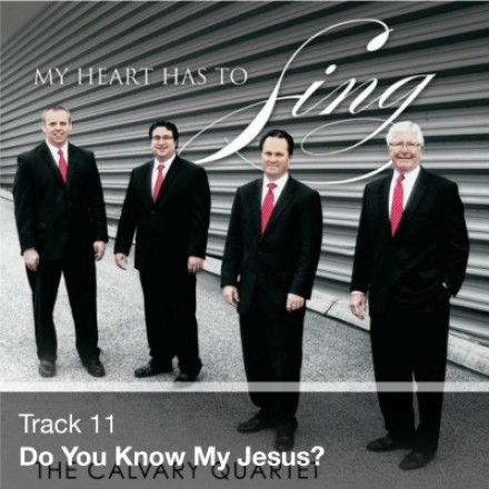 Track 11 - Do You Know My Jesus? (Download)
