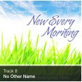 Track 08 - No Other Name (Download)