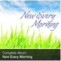 Complete Album - New Every Morning (Download)