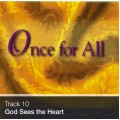 Track 10 - God Sees the Heart (Download)