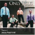 Track 04 - Jesus Paid It All (Download)