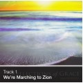 Track 01 - We're Marching to Zion (Download)