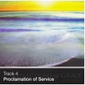 Track 04 - Proclamation of Service (Download)