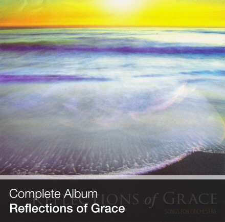 Complete Album - Reflections of Grace (Download)