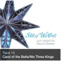 Track 15 - Carol of the Bells/We Three Kings (Download)
