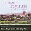 Track 12 - Immortal, Invisible, God Only Wise (Download)
