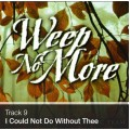 Track 09 - I Could Not Do Without Thee (Download)