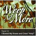 "Track 13 - I Bowed on My Knees and Cried ""Holy"" (Download)"