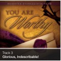 Track 03 - Glorious, Indescribable! (Download)