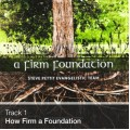 Track 01 - How Firm a Foundation (Download)